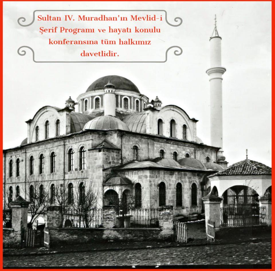 SULTAN IV. MURAD HAN ETKİNLİKLERİNE TÜM HALKIMIZ DAVETLİDİR