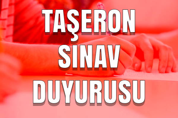 TAŞERON PERSONEL SINAV DUYURUSU